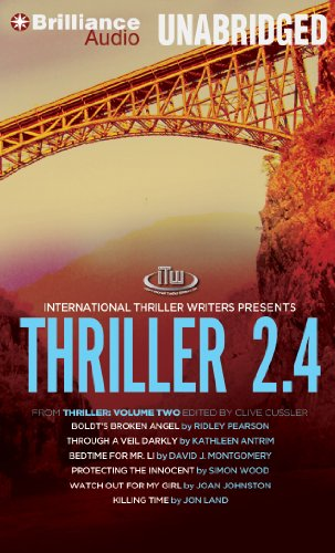 Thriller 2.4: Boldt's Broken Angel/Through a Veil Darkly/Bedtime for Mr. Li/Protecting the Innocent/Watch Out for My Girl/Killing Ti