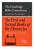 img - for The First and Second Books of the Chronicles (Cambridge Bible Commentaries on the Old Testament) book / textbook / text book