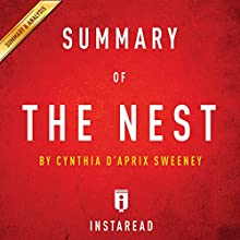 Summary of The Nest: by Cynthia D'Aprix Sweeney | Includes Analysis Audiobook by  Instaread Narrated by Susan Murphy