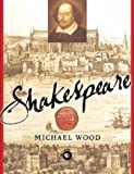 Shakespeare (0465092659) by Wood, Michael