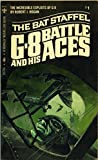 G-8 and His Battle Aces #1: The Bat Staffel (0425017346) by Hogan, Robert J.