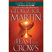 A Feast for Crows: A Song of Ice and Fire, Book IV | [George R. R. Martin]
