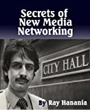 img - for Secrets of New Media Networking book / textbook / text book