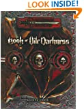 Book of Vile Darkness (Dungeons & Dragons d20 3.0 Fantasy Roleplaying Supplement)