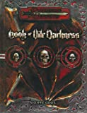 Book of Vile Darkness (Dungeons & Dragons d20 3.0 Fantasy Roleplaying Supplement) [Hardcover] (0786926503) by Monte Cook