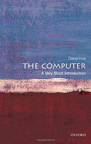 The Computer: A Very Short Introduction (Very Short Introductions)