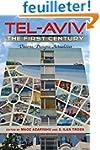 Tel-Aviv, the First Century: Visions,...
