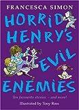 Horrid Henry's Evil Enemies Francesca Simon