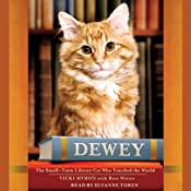 Dewey: The Small-Town Library Cat Who Touched the World | [Vicky Myron, Bret Witter]