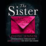 The Sister | Louise Jensen
