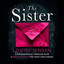 The Sister Audiobook by Louise Jensen Narrated by Natalie Blass