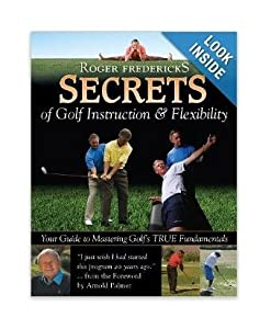 Roger Fredericks Secrets of Golf Instruction & Flexibility Golf Book by Booklegger