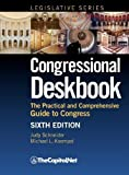 img - for Congressional Deskbook: The Practical and Comprehensive Guide to Congress, Sixth Edition (Congressional Deskbook (Legislative Series)) by Judy Schneider (2012-05-15) book / textbook / text book
