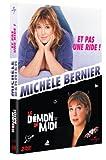 echange, troc Michèle Bernier - Et pas une ride ! + Le démon de midi