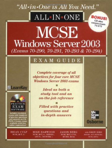 MCSE Windows Server 2003 All-in-One Exam Guide (Exams 70-290, 70-291, 70-293 & 70-294): Exams 70-290, 70-291, 70-293 and 70-294