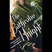 The Bathrobe Knight: Volume 1 | [Charles Dean]