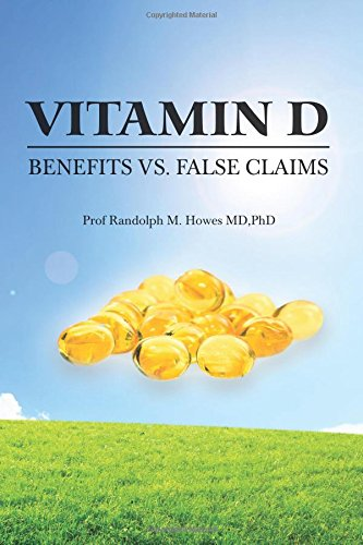 Vitamin D: Benefits Vs. False Claims