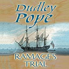 Ramage's Trial (       UNABRIDGED) by Dudley Pope Narrated by Steven Crossley