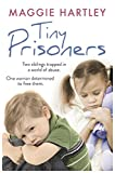 eBooks - Tiny Prisoners: Two siblings trapped in a world of abuse. One woman determined to free them.