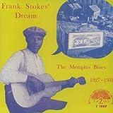 FRANK STOKES' DREAM Memphis Blues 1927-1931 (180 Gram Vinyl)