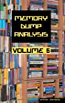 Memory Dump Analysis Anthology: Volume 6