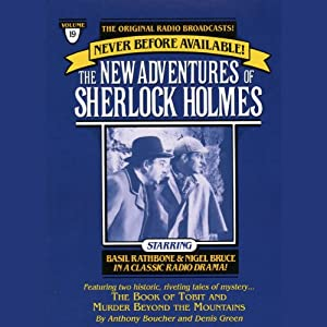 The Book of Tobit and The Murder Beyond the Mountains: The New Adventures of Sherlock Holmes, Episode #19 | [Anthony Boucher, Denis Green]
