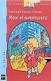 Maxi, el aventurero