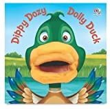 Kate Thompson Dippy Dozy Dolly Duck (Hand Puppet Books)