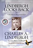 img - for Lindbergh Looks Back: A Boyhood Reminiscence by Charles A. Lindbergh (2002-04-15) book / textbook / text book