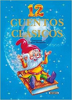 12 Cuentos Clasicos (12 Cuentos Clásicos): Amazon.es