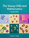 By Juanita V. Copley Young Child and Mathematics (2e)