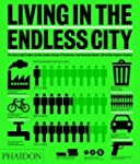Living in the Endless City: The Urban...
