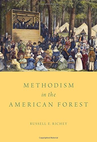 Methodism in the American Forest