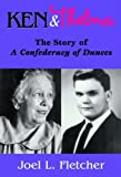 Ken and Thelma: The Story of A Confederacy of Dunces
