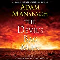 The Devil's Bag Man: A Novel (       UNABRIDGED) by Adam Mansbach Narrated by Erik Bergmann