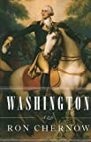 By Ron Chernow: Washington: A Life (Thorndike Press Large Print Nonfiction Series) First (1st) Edition
