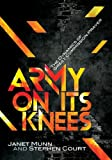 img - for Army On Its Knees by Janet Munn (2012-02-03) book / textbook / text book