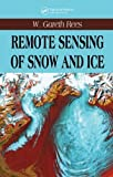 img - for Remote Sensing of Snow and Ice 1st edition by Rees, W. Gareth (2005) Hardcover book / textbook / text book