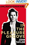 In the Pleasure Groove: Love, Death,...
