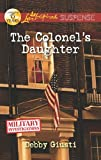 The Colonel's Daughter (Love Inspired Suspense)