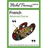 Michel Thomas Advanced Course: French (Michel Thomas Series)by Michel Thomas