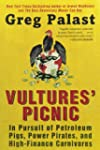 Vultures' Picnic: In Pursuit of Petro...