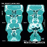 Medicine Brain (Bury It)