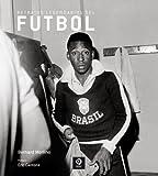 Retratos legendarios del futbol/ Legendary Soccer Portraits (Retratos/ Portraits)