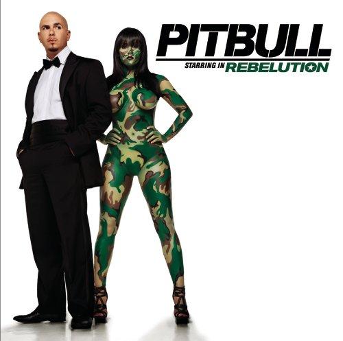 Pitbull - Pitbull Starring in Rebelution - Zortam Music