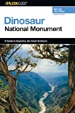 img - for A FalconGuide  to Dinosaur National Monument, 2nd (Exploring Series) book / textbook / text book