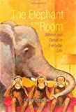 The Elephant in the Room: Silence and Denial in Everyday Life