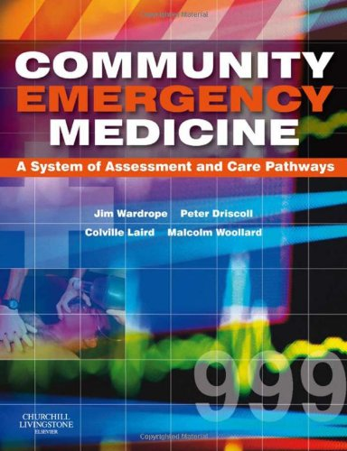 Community Emergency Medicine, 1e 0443103259