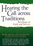 Hearing the Call Across Traditions: Readings on Faith and Service [Paperback] [2011] (Author) Adam Davis