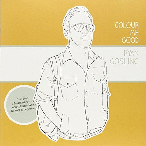 Colour Me Good Ryan Gosling (Colour Me Good compare prices)